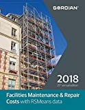 Facilities Maintenance & Repair Costs with RSmeans Data (Means Facilities Maintenance & Repair Cost Data)