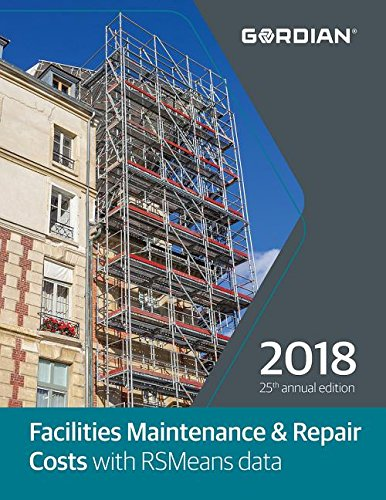 Facilities Maintenance & Repair Costs with RSmeans Data (Means Facilities Maintenance & Repair Cost Data) by R S Means Co