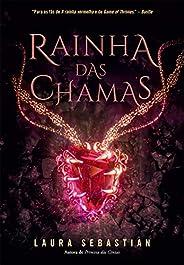 Rainha das chamas (Princesa das cinzas – Livro 3)