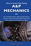 How to Land a Top-Paying a and P Mechanics Job, Stanley Collier, 1743476744