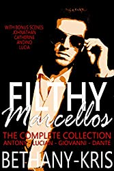 Filthy Marcellos: The Complete Collection: Antony - Lucian - Giovanni - Dante