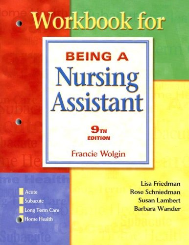 Workbook Being A Nursing Assistant by Pearson