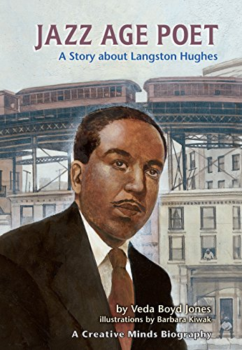 Jazz Age Poet: A Story about Langston Hughes (Creative Minds Biography) (Creative Minds Biographies)
