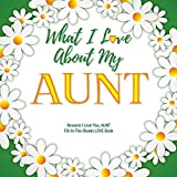 Best Aunt Books - What I Love About My Aunt: Reasons I Review