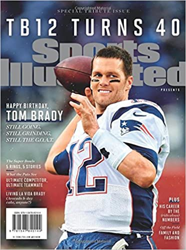 Sports Illustrated Tom Brady Turns 40 Special Tribute Issue