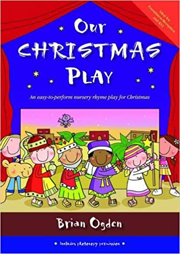 Christmas Play.Our Christmas Play An Easy To Perform Nursery Rhyme Play