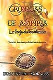 Crónicas de Ampiria: La forja de los titanes: Volume 2