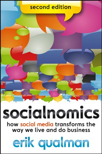 Socialnomics: How Social Media Transforms the Way We Live and Do Business Paperback – November 6, 2012 Erik Qualman Wiley 1118232658 Business & Economics