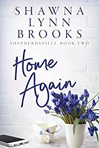 Home Again by Shawna Lynn Brooks ebook deal
