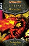 Warhammer - Der letzte Jäger 03: Drachenjagd