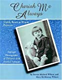 Cherish Me Always: Teddy Bears & Warm Fuzzies, Antique Photographs of Children with Stuffed Animals offers