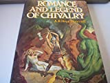 Romance and Legend of Chivalry, Outlet Book Company Staff and Random House Value Publishing Staff, 0517259133