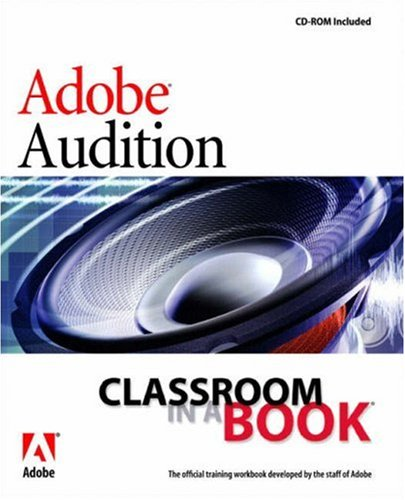 Adobe Audition 1.5 Classroom in a Book -