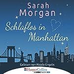 Schlaflos in Manhattan (From Manhattan with Love 1)   Sarah Morgan