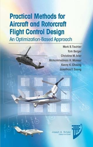 Practical Methods for Aircraft and Rotorcraft Flight Control Design: An Optimization-Based Approach (AIAA -