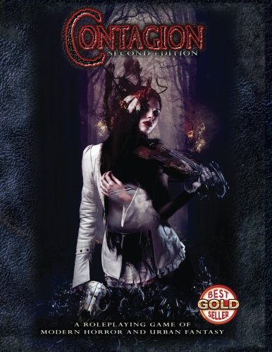 Contagion Second Edition: A Roleplaying Game of Modern Horror and Urban Fantasy (Volume 1)