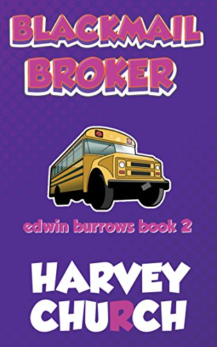 Blackmail Broker (Edwin Burrows Mystery Book 2)
