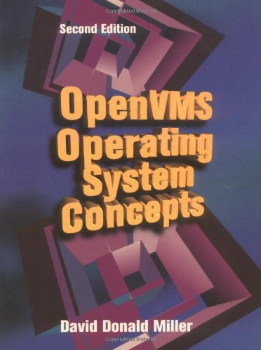 OpenVMS Operating System Concepts, Second Edition (HP Technologies) by David Miller (1997-06-03) by Digital Press