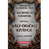 Half-Demon's Revenge (Legends of Radenor Book 1)
