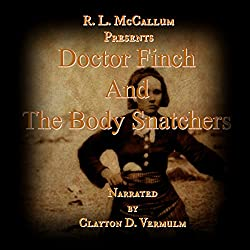 Doctor Finch and the Body Snatchers