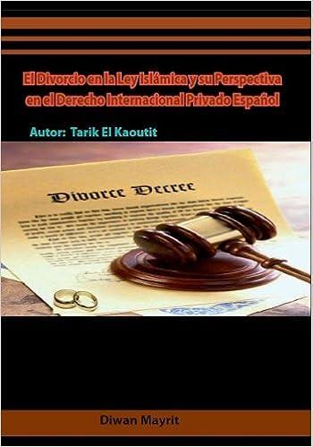 El divorcio en la ley islámica y su perspectiva en el