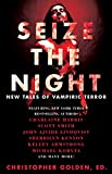 download ebook seize the night: new tales of vampiric terror pdf epub