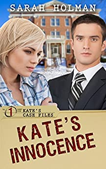 Kate's Innocence (Kate's Case Files Book 1) by [Holman, Sarah]