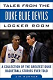 Tales from the Duke Blue Devils Locker Room