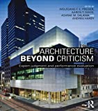 img - for Architecture Beyond Criticism: Expert Judgment and Performance Evaluation book / textbook / text book