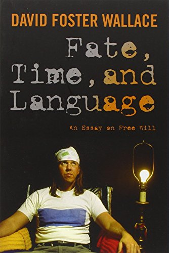 (Fate, Time, and Language: An Essay on Free Will)