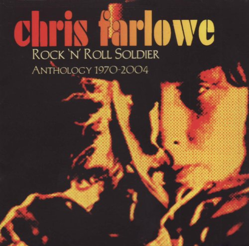 Rock N Roll Soldier: Anthology 1970-2004