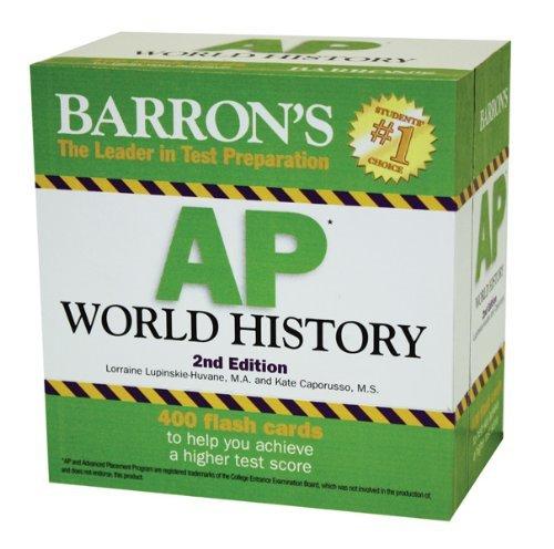 Download Barron's AP World History Flash Cards [Cards] [2011] (Author) Lorraine Lupinskie-Huvane pdf