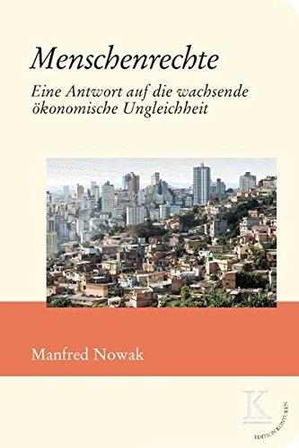 Menschenrechte: Eine Antwort auf die wachsende ökonomische Ungleichheit (Edition Konturen)