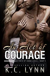 An Act of Courage (Acts of Honor Series Book 4)