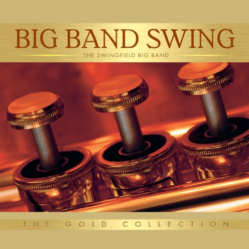 Big Band Swing: The Gold Collection (Big Band Collection)