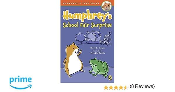 Humphrey's School Fair Surprise (Humphrey's Tiny Tales): Betty G ...
