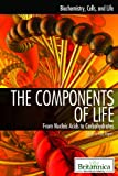 The Components of Life, Kara Rogers, 1615303243