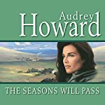 The Seasons Will Pass | Audrey Howard