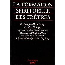 FORMATION SPIRITUELLE DES PRÊTRES (LA)