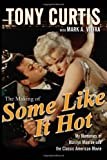 The Making of Some Like It Hot, Tony Curtis, 0470537213