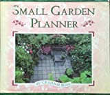 The Small Garden Planner, Graham Rose, 0671647091