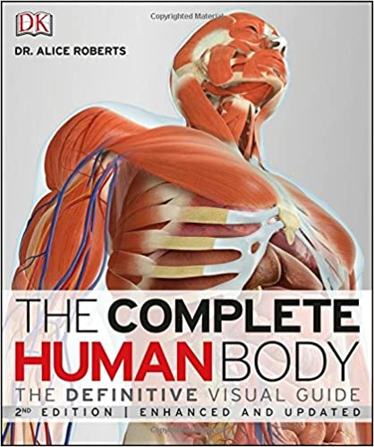 The complete human body 2nd edition the definitive visual guide the complete human body 2nd edition the definitive visual guide enhanced updated edition ccuart Gallery