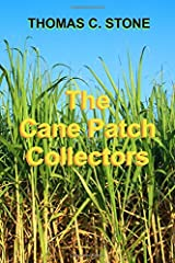 The Cane Patch Collectors Paperback