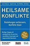 Heilsame Konflikte (WirtschaftsWoche-Sachbuch)