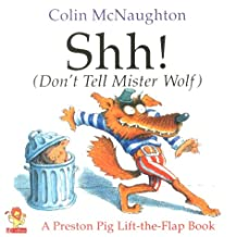 Shh Dont Tell Mister Wolf Flap Book