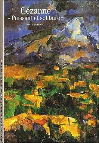 """Livre Cézanne : """"Puissant et solitaire"""" pdf ebook"""