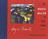 The Magical Realism of Alyce Frank (New Mexico Magazine Artist Series)