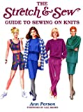 Stretch and Sew Guide to Sewing on Knits, Ann Person, 0801985935