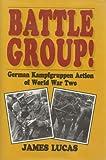 Battle Group!, James Lucas, 185409176X
