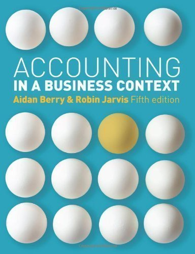 Accounting In A Business Context 5th (fifth) Revised Edition by Berry, Aidan published by Cengage Learning EMEA (2011)